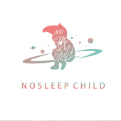 NoSleep Child